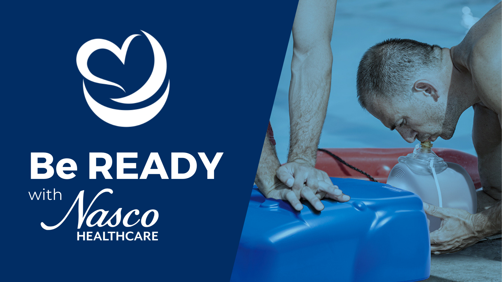 Be READY with Nasco Healthcare